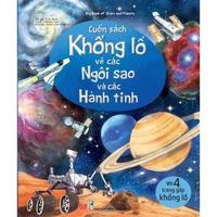 Big Book Of Stars And Planets - Cuốn Sách Khổng Lồ Về Các Ngôi Sao Và Các Hành Tinh