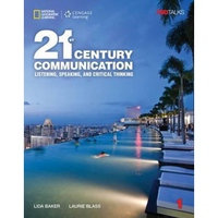 21ST CENTURY COMMUNICATION SB1 LISTENING, SPEAKING, CRITICAL THINKING