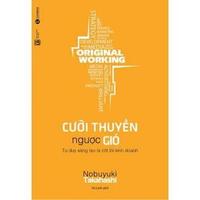 Original Working - Cưỡi Thuyền Ngược Gió