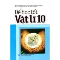 Để Học Tốt Vật Lí (10-12)