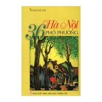 Việt Nam Danh Tác - Hà Nội 36 Phố Phường