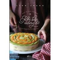 Nhật Ký Học Làm Bánh ( Tập 3) Khi Bếp Vắng Lò