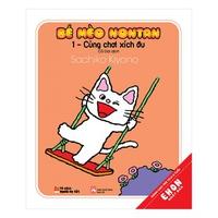 Bé Mèo Nontan - Cùng Chơi Xích Đu (Tập 1)