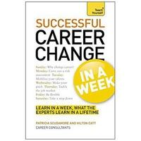 Successful Career Change In A Week