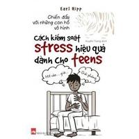 Chiến Đấu Với Những Con Hổ Vô Hình - Cách Kiểm Soát Stress Hiệu Quả Dành Cho Teens