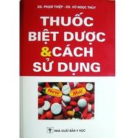 Thuốc biệt dược và cách sử dụng