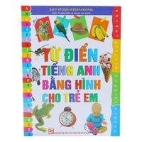 Từ Điển Tiếng Anh Bằng Hình Cho Trẻ Em (Tập 1-3)