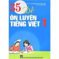 35 Đề Ôn Luyện Tiếng Việt (Cấp 1)