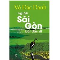 Người Sài Gòn Bất Đắc Dĩ
