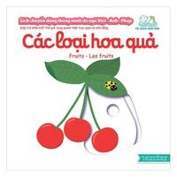 Sách Chuyển Động Thông Minh Đa Ngữ Việt-Anh-Pháp - Các Loại Hoa Quả