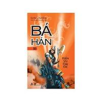 Bá Hán (Tập 7-10)