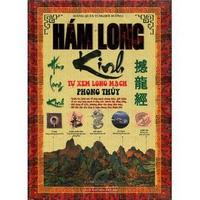 Hám Long Kinh - Tự Xem Long Mạch Phong Thủy
