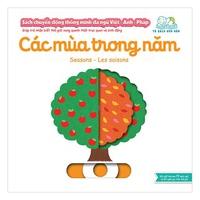 Sách Chuyển Động Thông Minh Đa Ngữ Việt-Anh-Pháp - Các Mùa Trong Năm