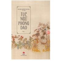 Tục Ngữ Phong Dao (Tập 1-2)