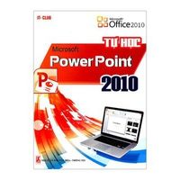 Tự Học Microsoft PowerPoint 2010