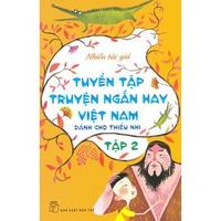 Tuyển Tập Truyện Ngắn Hay Việt Nam Dành Cho Thiếu Nhi (Tập 1-3)