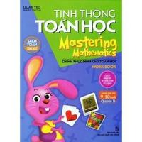 Tinh Thông Toán Học - Mastering Mathematics (Dành Cho Trẻ 9 - 10 Tuổi)