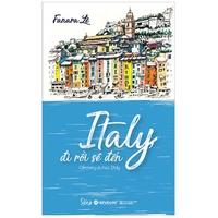 Italy Đi Rồi Sẽ Đến