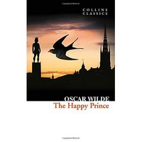 Collins Classics - The Happy Prince And Other Stories
