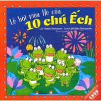Truyện Ehon Nhật Bản - Lễ Hội Mùa Hè Của 10 Chú Ếch