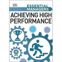 Essential Managers - Achieving High Performance