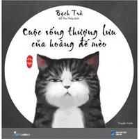 Cuộc Sống Thượng Lưu Của Hoàng Đế Mèo (Tập 1-3)