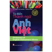Từ Điển Thành Ngữ Anh-Việt