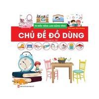 Chủ đề đồ dùng - Từ điển tiếng Anh bằng hình