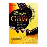 45 Ngày Biết Đệm Guitar