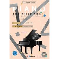 Piano Cho Thiếu Nhi - Tuyển Tập 220 Tiểu Phẩm Nổi Tiếng - Phần 1