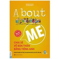 About Me - Chia Sẻ Về Bản Thân Bằng Tiếng Anh