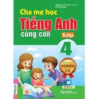 Cha Mẹ Học Tiếng Anh Cùng Con (Lớp 3-5)