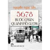 5678 Bước Chân Quanh Hồ Gươm
