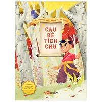 Cổ Tích Việt Nam Cậu Bé Tích Chu