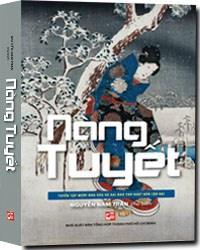 Nàng Tuyết - Tuyển Tập Mười Nhà Văn Và Hai Nhà Thơ Nhật Bản Cận Đại