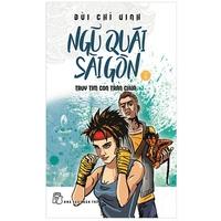 Ngũ Quái Sài Gòn (Tập 5-8)