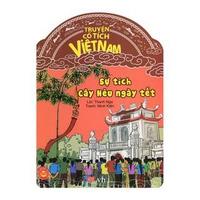 Cổ Tích Việt Nam - Sự Tích Cây Nêu Ngày Tết