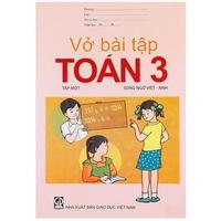 Vở Bài Tập Toán Lớp 3 Song Ngữ (Tập 1-2)