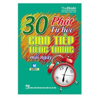 30 Phút Tự Học Giao Tiếp Tiếng Trung Mỗi Ngày