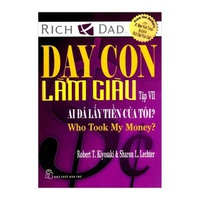 Dạy Con Làm Giàu - Tập 7: Ai Đã Lấy Tiền Của Tôi?