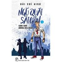 Ngũ Quái Sài Gòn (Tập 1-4)