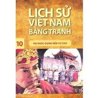 Lịch Sử Việt Nam Bằng Tranh - Tập 1: Thời Hùng Vương