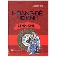 Hoàng Đế Nội Kinh: Linh Khu