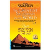 Người Bán Hàng Vĩ Đại Nhất Thế Giới (Tập 1)