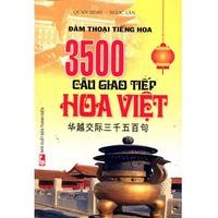 3500 Câu Giao Tiếp Hoa - Việt (Kèm CD)