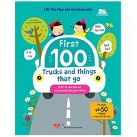 Lift-The-Flap Lật Mở Khám Phá: First 100 Trucks And Things That Go - 100 Từ Đầu Tiên Về Các Phương Tiện Giao Thông
