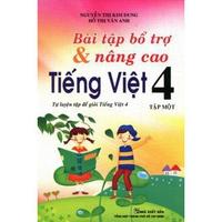 Bài Tập Bổ Trợ Và Nâng Cao Tiếng Việt Lớp 4 (Tập 1-2)