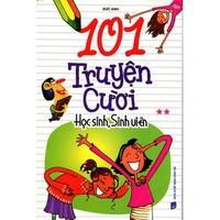 101 Truyện Cười Học Sinh, Sinh Viên (Tập 1-2)
