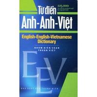 Từ Điển Anh - Anh - Việt (225.000 Từ)