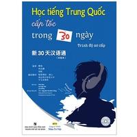 Học Tiếng Trung Quốc Cấp Tốc Trong 30 Ngày - Sơ cấp